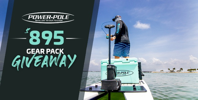 Power-Pole $895 Gear Pack Giveaway