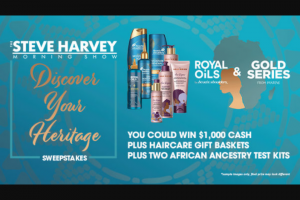 The Steve Harvey Morning Show's Discover Your Heritage Sweepstakes