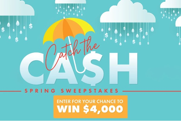 Churchill Mortgage Catch The Cash Spring Sweepstakes