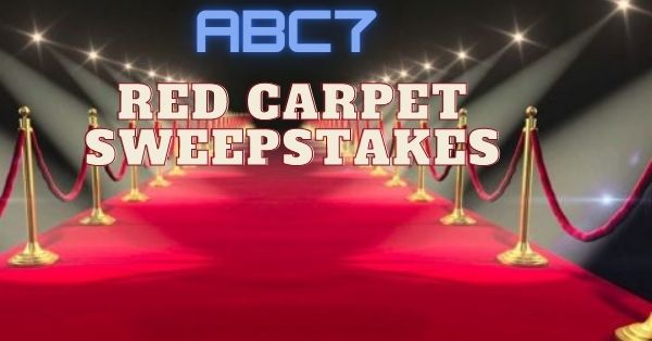 ABC7 Red Carpet Sweepstakes