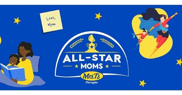 Mrs. T's Pierogies All-Star Moms Sweepstakes