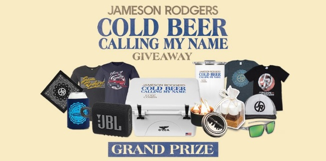 Jameson Rodgers Cold Beer Calling My Name Connect To Win Sweepstakes