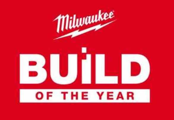 Milwaukee Build of The Year Competition