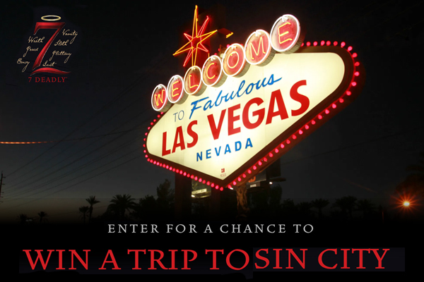 The 7 Deadly Sin City Sweepstakes